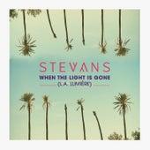 When the Light Is Gone (L.A Lumière) (Version française) de Stevans