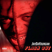 Flash Out by Jaydayoungan