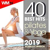 40 Best Hits For Pilates & Yoga 2019 Workout Session (Unmixed Compilation for Pilates, Yoga, Stretching & Relaxing 90 - 100 Bpm) by Workout Music Tv