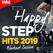 Happy Step Hits 2019 Workout Session (60 Minutes Non-Stop Mixed Compilation for Fitness & Workout 132 Bpm / 32 Count) by Workout Music Tv