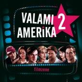 Valami Amerika 2. by Original Soundtrack