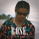 Rose by DJ Caique