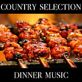 Country Selection Dinner Music de Various Artists