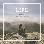 Life by Bmark
