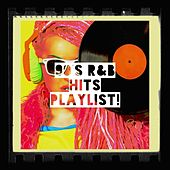 90's R&B Hits Playlist! by Various Artists