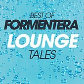Best Of Formentera Lounge Tales von Various Artists
