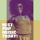 Best Pop Music Today! de Various Artists