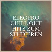 Electro Chill Out Hits zum Studieren by Various Artists