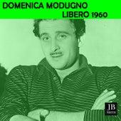 Libero (1960) by Domenico Modugno