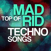Top Of Madrid Techno Songs di Various Artists