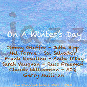 Jazz On A Winter's Day by Various Artists
