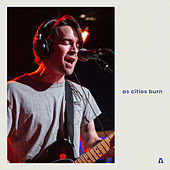 As Cities Burn on Audiotree Live de As Cities Burn