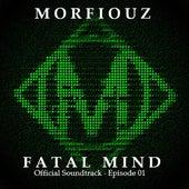 Fatal Mind: Original Soundtrack by Morfiouz