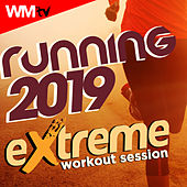 Running 2019 Extreme Workout Session (60 Minutes Non-Stop Mixed Compilation for Fitness & Workout 160 Bpm) by Workout Music Tv