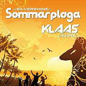 Sommarplaga (Klaas Remix) by The Silver Shine