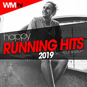 Happy Running Hits 2019 Workout Session (60 Minutes Non-Stop Mixed Compilation for Fitness & Workout 128 Bpm) by Workout Music Tv