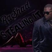 Stealing It by Rashad
