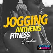 Jogging Anthems Fitness Compilation by Various Artists