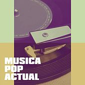Música Pop Actual by Various Artists
