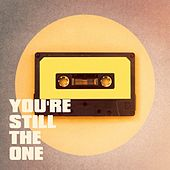 You're Still the One by Various Artists