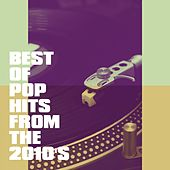 Best of Pop Hits from the 2010's de Various Artists