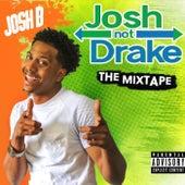 Josh Not Drake by Josh