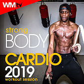 Strong Body Cardio 2019 Workout Session (60 Minutes Non-Stop Mixed Compilation for Fitness & Workout 128 Bpm / 32 Count) by Workout Music Tv