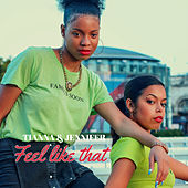 Feel Like That by Tianna
