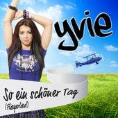 So a schöner Tag by Yvie