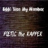 5446 (Was My Number) de Poetic the Rapper