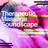 Therapeutic Massage Soundscape de Massage Music