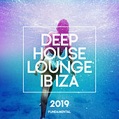Deep House Lounge Ibiza 2019 - Single de Deep House Lounge