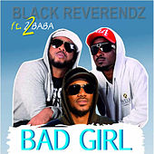 Bad Girl von Blackreverendz