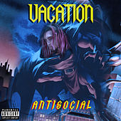 Anti-Social de The Vacation