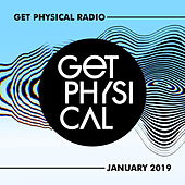 Get Physical Radio - January 2019 von Various Artists