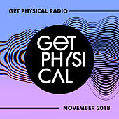 Get Physical Radio - November 2018 von Various Artists
