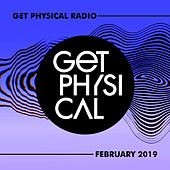 Get Physical Radio - February 2019 by Various Artists