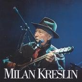 Milan Kreslin by Vlado Kreslin
