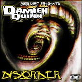 Dark Half Presents Damien Quinn: Disorder by Damien Quinn