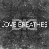Love Breathes von The Infinite Three