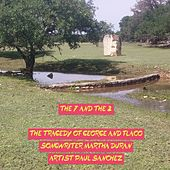The 7 and the 2: The Tragedy of George and Flaco de Paul Sanchez