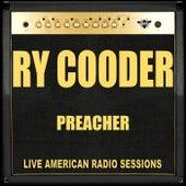 Preacher (Live) de Ry Cooder