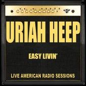 Easy Livin (Live) von Uriah Heep