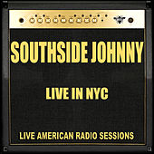 Live in NYC (Live) by Southside Johnny
