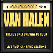 There's Only One Way To Rock (Live) by Van Halen