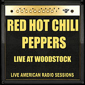 Live at Woodstock (Live) by Red Hot Chili Peppers