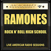 Rock N Roll High School (Live) di The Ramones