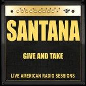 Give and Take (Live) de Santana