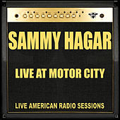 Live at Motor City (Live) by Sammy Hagar