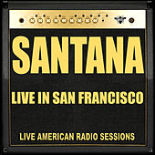 Live in San Francisco (Live) von Santana